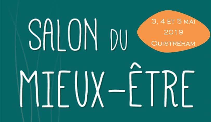 Seconde édition du Salon Mieux Être Normandie les 3, 4 et 5 Mai 2019